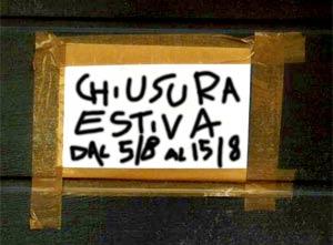 Chiuso per ferie; Italie is gesloten